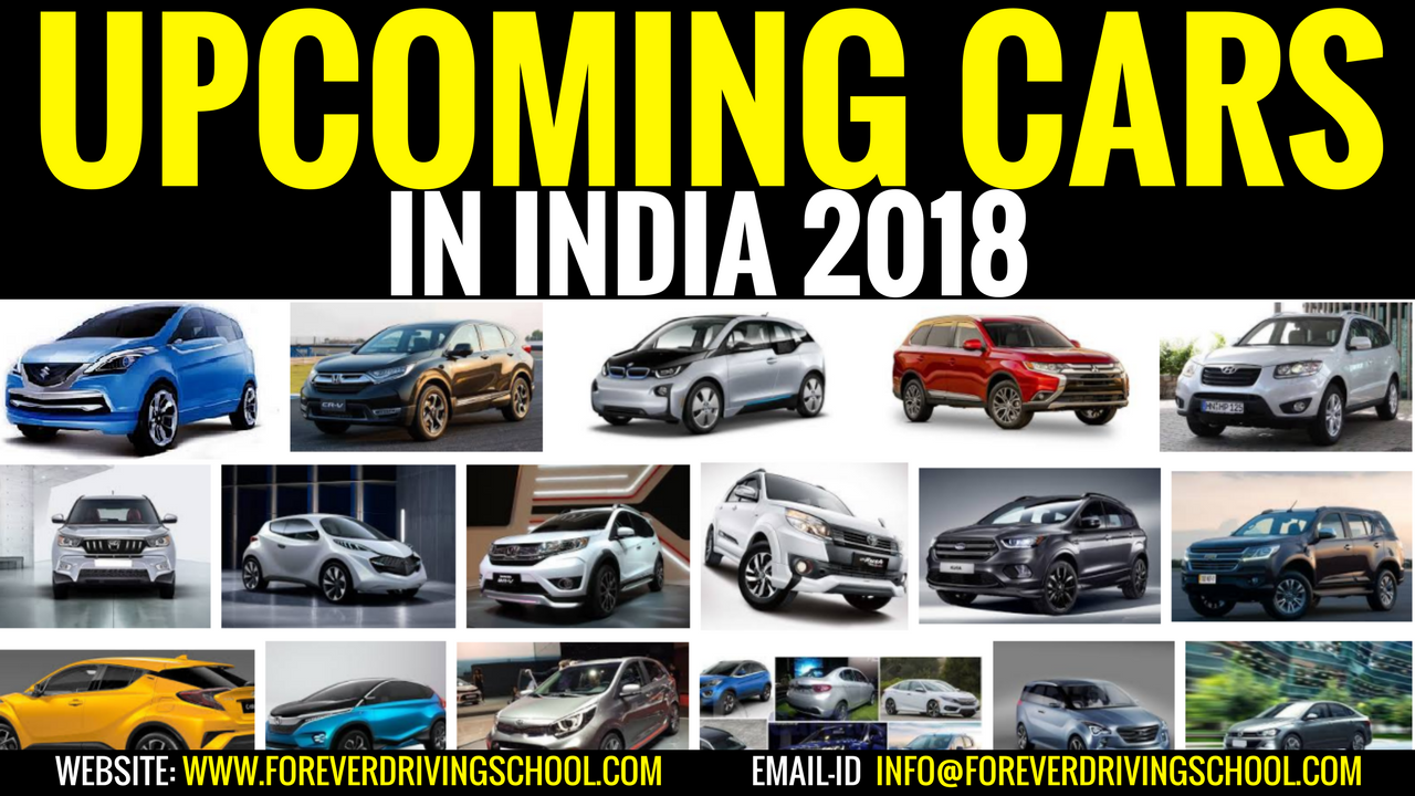 Upcoming Cars Launches In India With Expected Price Images 2018